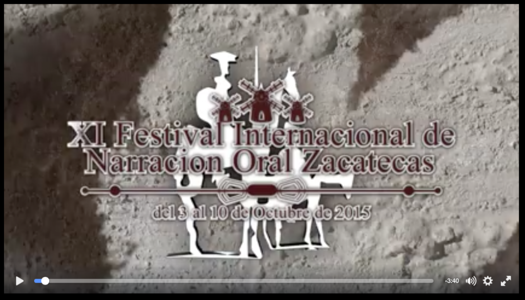 Festival Internacional de Narración Oral Zacatecas 2015
